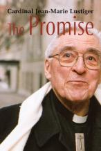 Cardinal Lustiger: The Promise