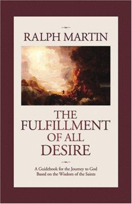 The Fulfilment of All Desire