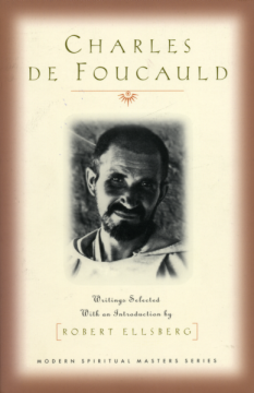 Charles de Foucauld: Essential Writings by Robert Ellsberg
